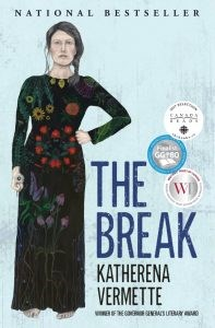 The Break, by Katherena Vermette, is independent booksellers' Alberta fiction bestseller for week ended Feb. 2