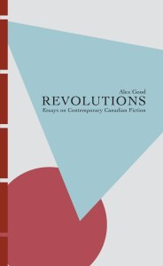 CanLit for Cynics: Q&A with Alex Good