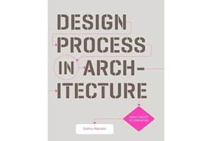 Book Review: Design Process in Architecture – From Concept to Completion