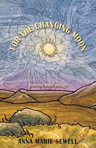 For the Changing Moon: thoughts on Poems&Songs
