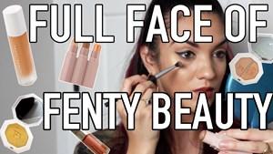 Pt. 1 Fenty Beauty by Rihanna | Full Face Tutorial