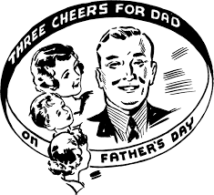 This just in … Father's Day is Sunday
