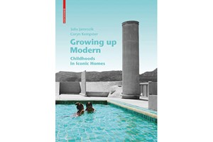 Book Review | Growing Up Modern: Childhoods in Iconic Homes