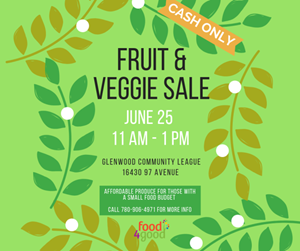 Food4Good Fruit & Veggie Sale – June 25