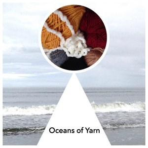 New Kid on the Etsy Block… Introducing Oceans of Yarn