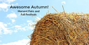 Harvest Fairs and Fall Festivals