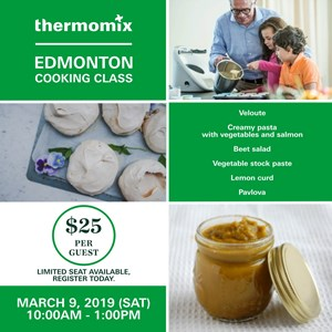 Thermomix Cooking Class: Edmonton March 9th 2019