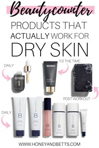 What Are The Best Beautycounter Products For Dry Skin?