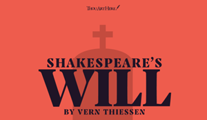 Theatre in a Cemetery: Thou Art Here's Production of Shakespeare's Will