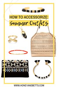 3 Tips For Accessorizing: How Accessorize A Summer Outfit Like A Pro