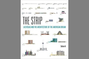 Book Review – The Strip: Las Vegas and the Architecture of the American Dream