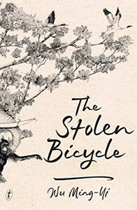 The Stolen Bicycle by Wu Ming-Yi – #MBI2018 Review