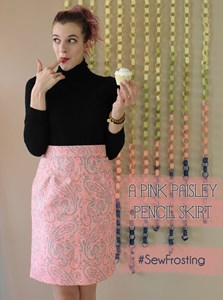 A Pink Paisley Pencil Skirt // #SewFrosting