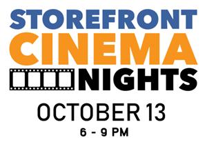 Storefront Cinema Nights Are Back! – October 13, 2018
