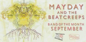 September BOTM: Mayday And The BeatCreeps