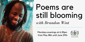 Artist-in-Residence Update: Poems Are Still Blooming with Brandon Wint
