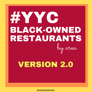 UPDATED Black-Owned Restaurants in Calgary #YYC (Version 2)