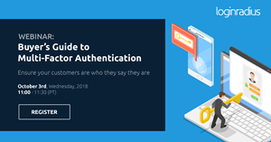 Upcoming Webinar: Buyer's Guide to Multi-Factor Authentication