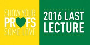 Last Lecture 2016
