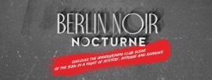 Berlin Noir Nocturne
