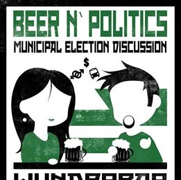Beer n Politics: Municipal Election Discussion