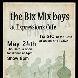 the Bix Bix boys