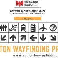 Edmonton Wayfinding Project at the Harcourt House - Opening Reception
