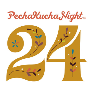 Pecha Kucha Night 24