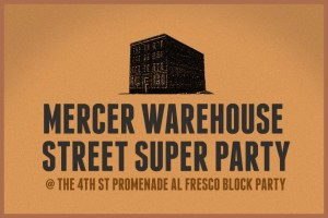 Mercer Warehouse Street Superparty